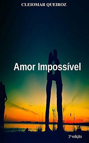 Amor Impossível  by  Cleiomar Queiroz
