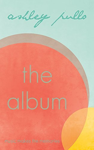 The Album: Book One  by  Ashley Pullo