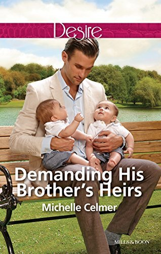 Demanding His Brothers Heirs (Billionaires and Babies Book 61)  by  Michelle Celmer