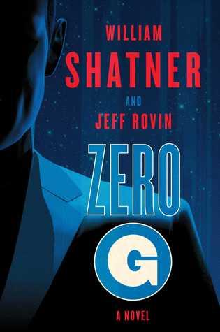 Zero-G: Book 1  by  William Shatner