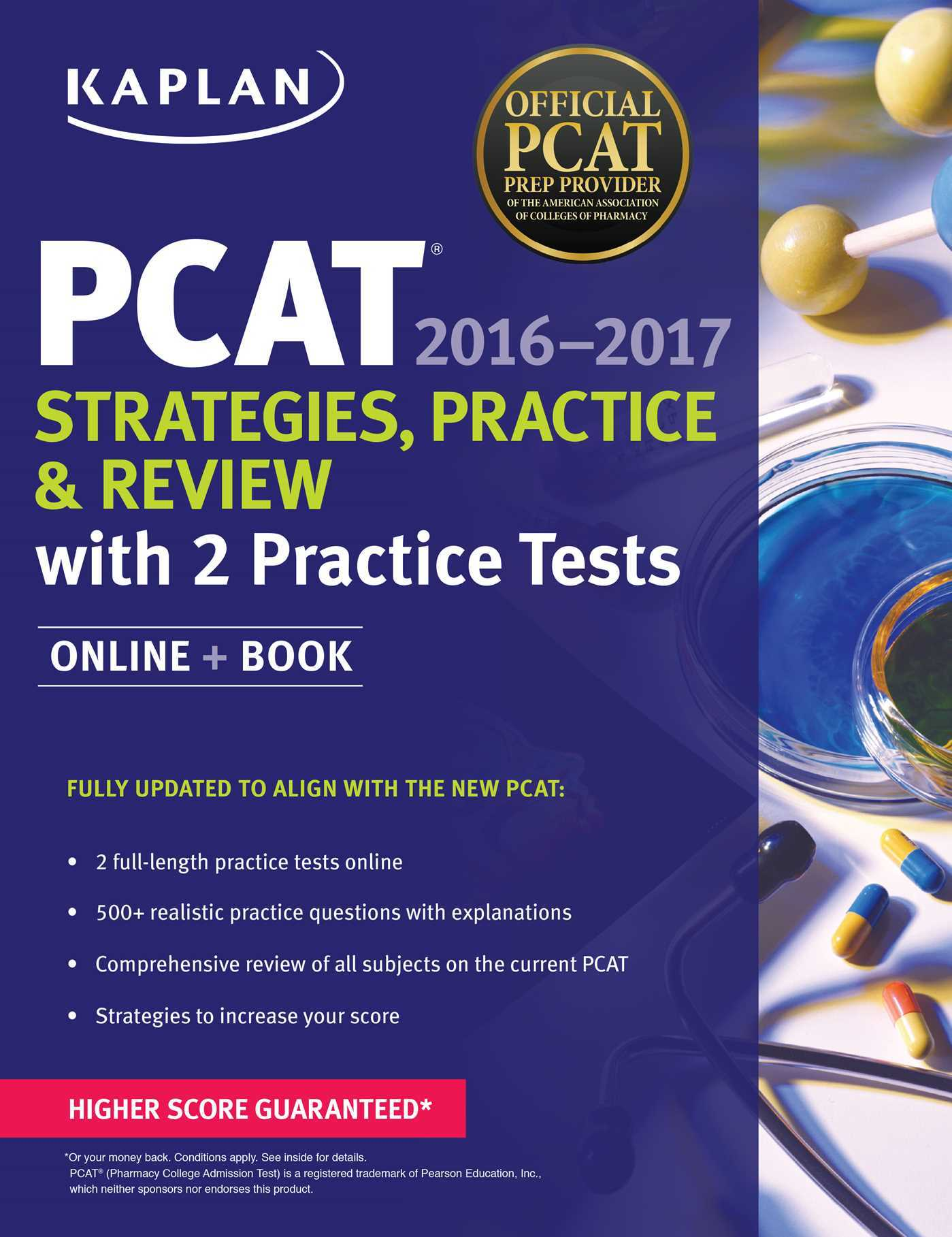 Kaplan PCAT 2016-2017 Strategies, Practice, and Review with 2 Practice Tests: Online + Book  by  Kaplan