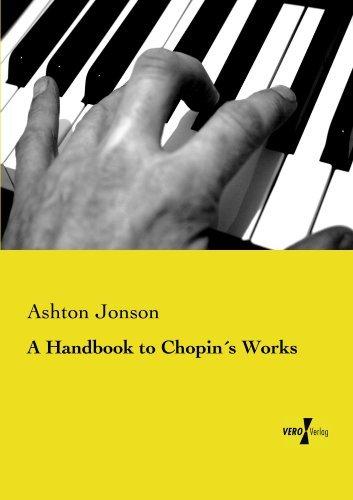 A Handbook to Chopins Works  by  Ashton Jonson