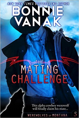 The Mating Challenge (Werewolves of Montana, #5)  by  Bonnie Vanak