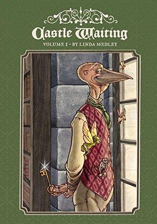 Castle Waiting Vol. 1  by  Linda Medley