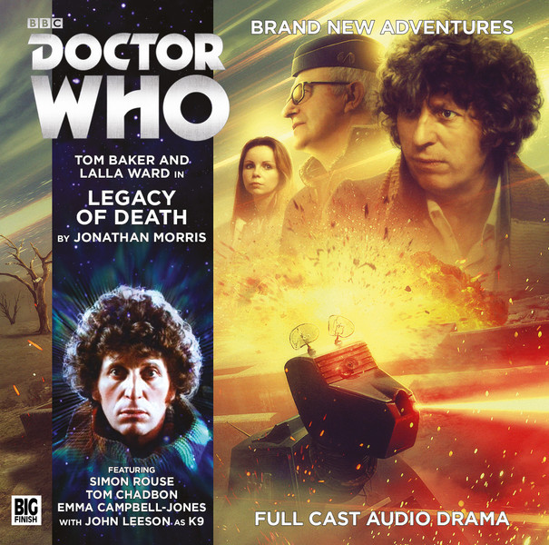 Doctor Who: The Legacy of Death (Big Finish Fourth Doctor Adventures, #5.04)  by  Jonathan    Morris