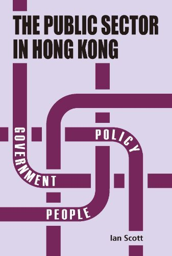 Public Sector in Hong Kong, The  by  Ian Scott