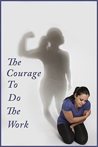 The Courage To Do The Work Nilda Rosario