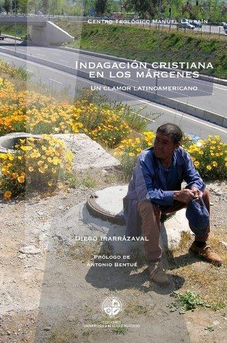 Indagación Cristiana en los márgenes  by  Diego Irarrazaval