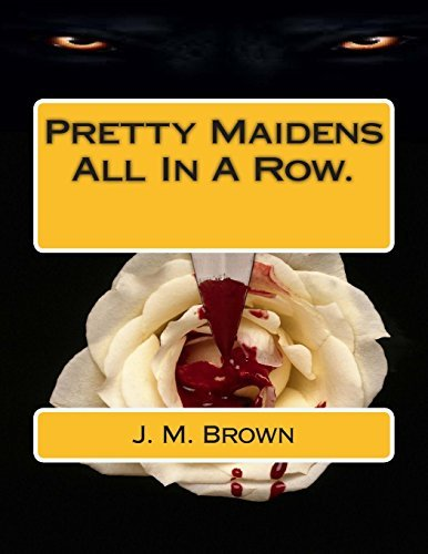 Pretty Maidens All In A Row  by  J.M.   Brown