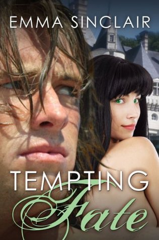 Tempting Fate  by  Emma Sinclair