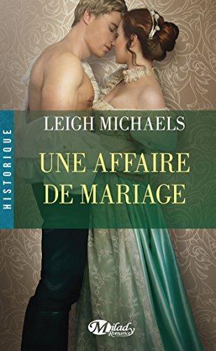 Une affaire de mariage  by  Leigh Michaels
