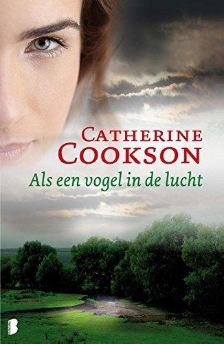 Als een vogel in de lucht  by  Catherine Cookson