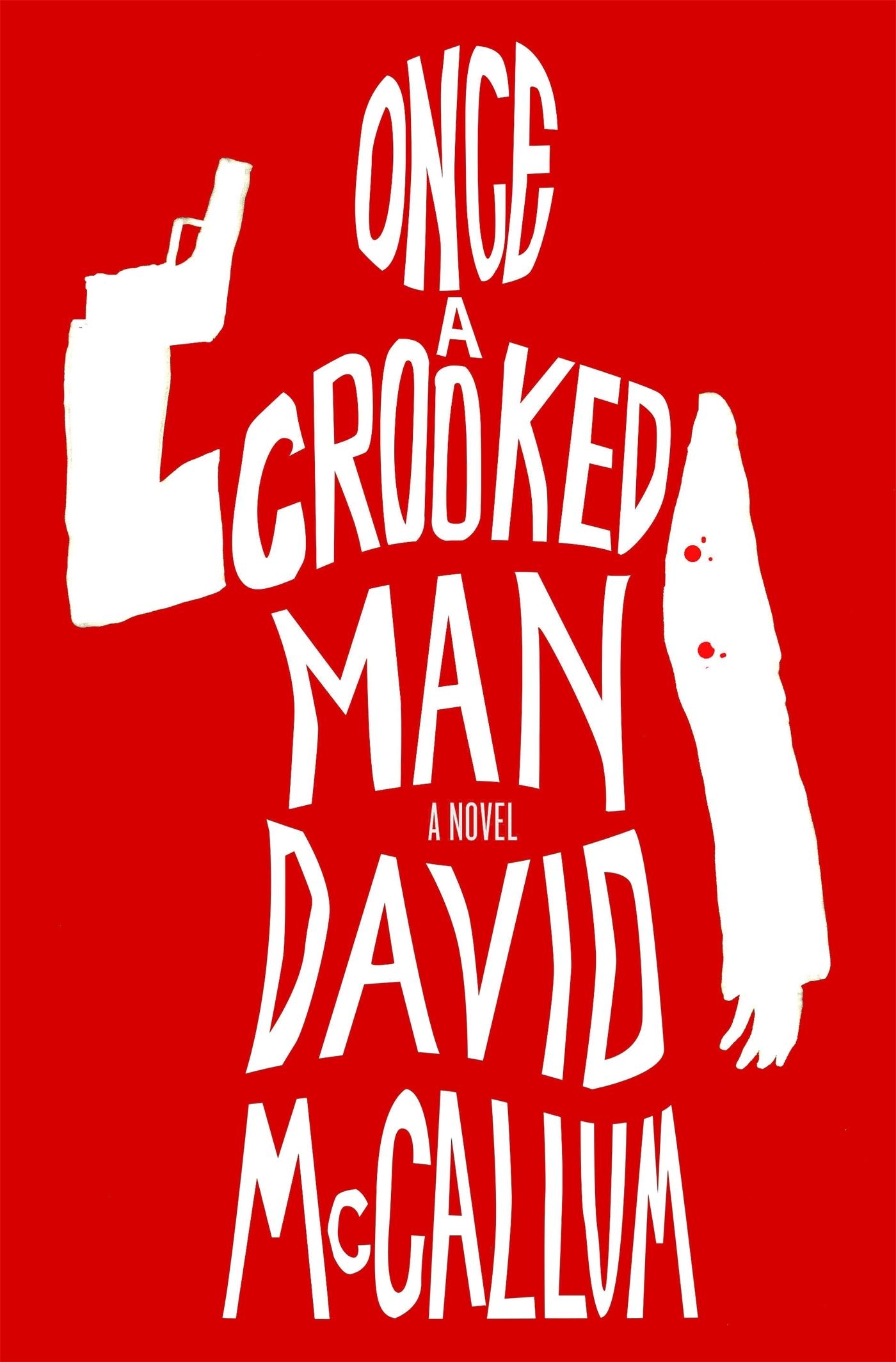 Once a Crooked Man David McCallum