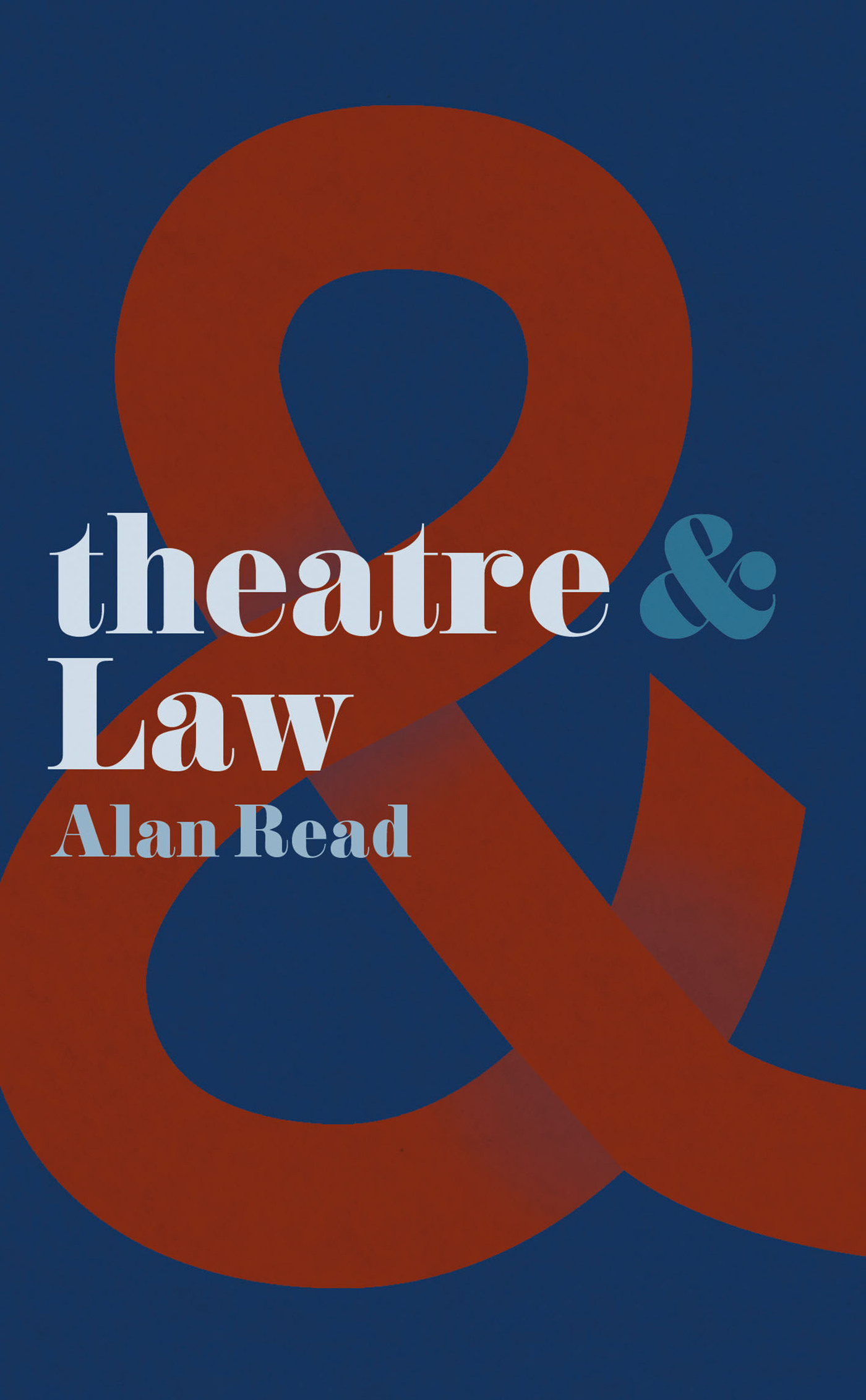 Theatre and Law  by  Alan Read