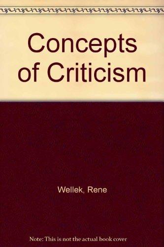 Concepts of Criticism  by  René Wellek