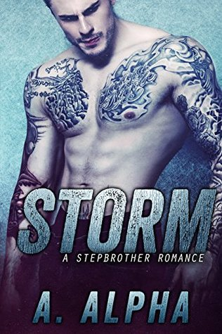 Storm: A Stepbrother Romance A.  Alpha