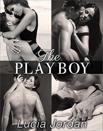 The Playboy - Complete Series Lucia Jordan