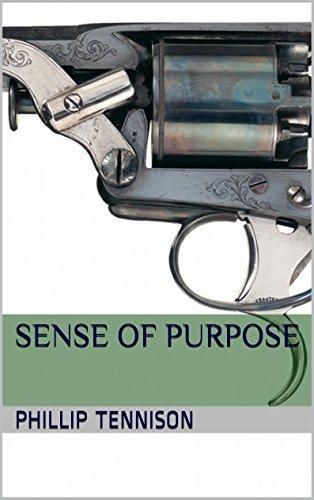 SENSE OF PURPOSE Phillip Tennison