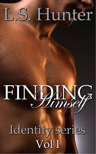 Finding Himself (Identity Book 1) L.S. Hunter