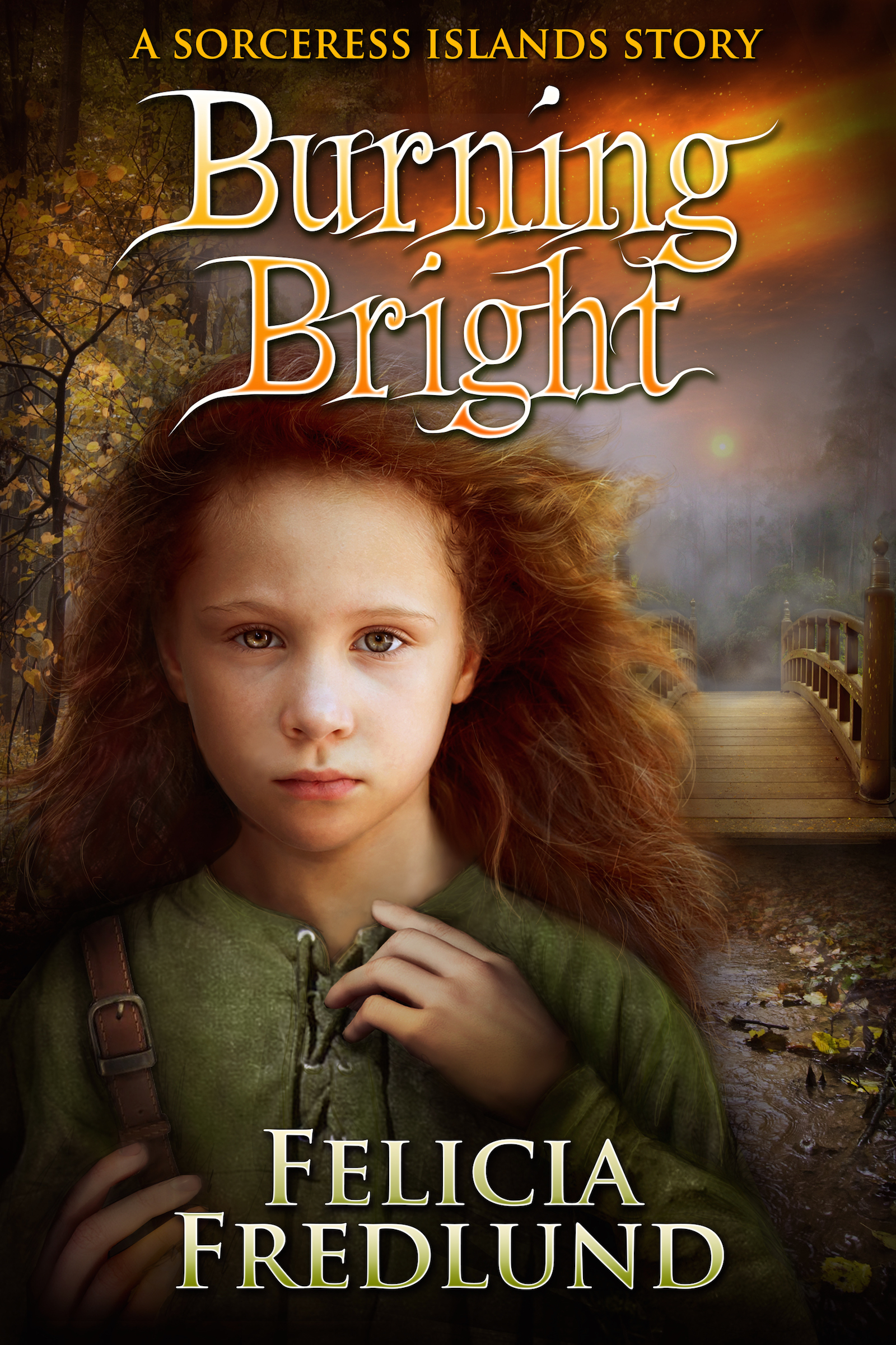 Burning Bright Felicia Fredlund