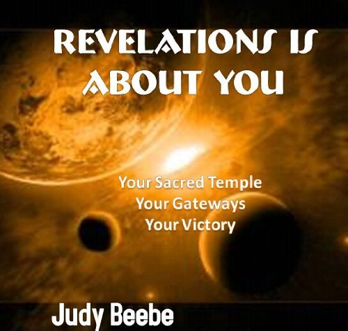 Revelations And You  by  Judy Beebe
