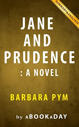 Jane and Prudence: A Novel  by  Barbara Pym   Summary & Analysis by aBookaDay