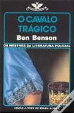 O Cavalo Trágico Ben Benson