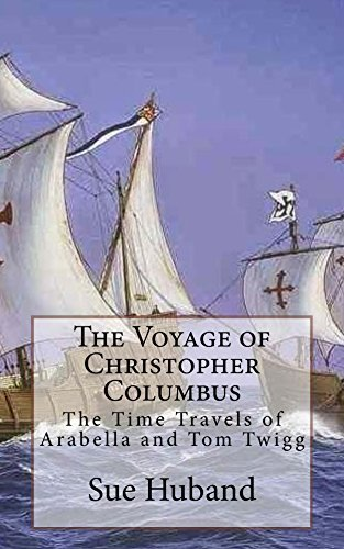 The Voyage of Christopher Columbus Sue Huband