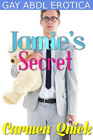Jamies Secret: Gay ABDL Office Erotica  by  Carmen Quick