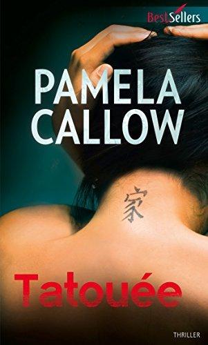 Tatouée : T3 - Les enquêtes de Kate Lange  by  Pamela Callow