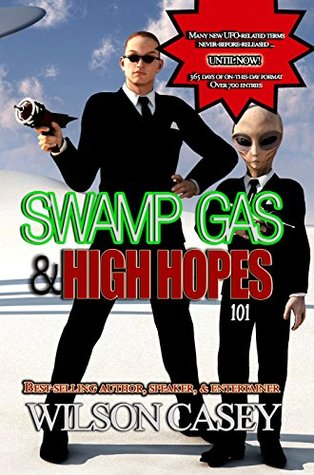 Swamp Gas & High Hopes 101 Wilson Casey