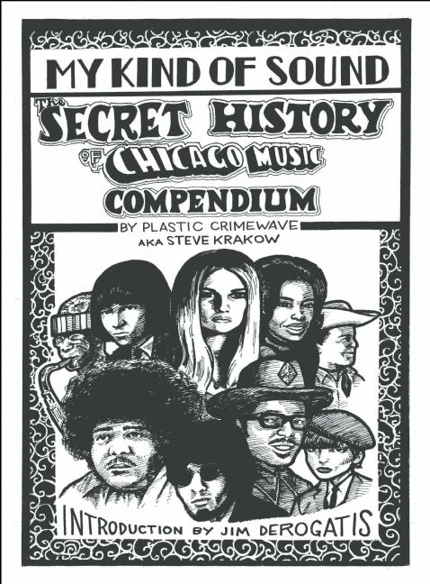 My Kind of Sound: The Secret History of Chicago Music Steve Krakow