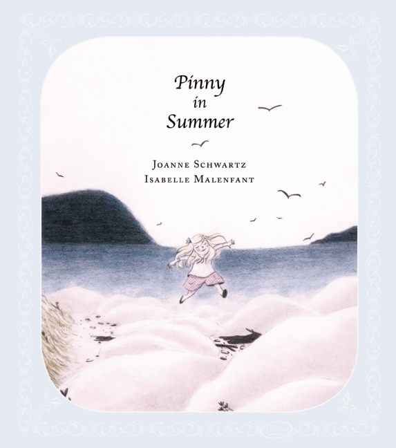 Pinny in Summer  by  Joanne Schwartz