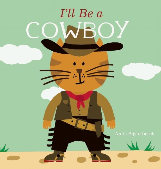 Ill Be a Cowboy Anita Bijsterbosch
