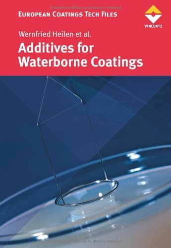 Additives for Waterborne Coatings  by  Wernfried Heilein