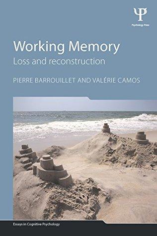 Working Memory  by  Pierre Barrouillet