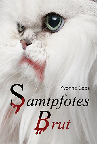 Samtpfotes Brut  by  Yvonne Gees