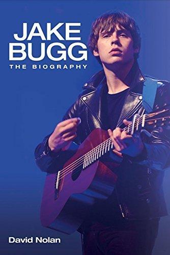 Jake Bugg: The Biography David Nolan