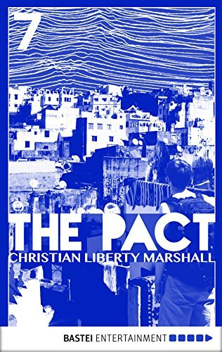 The Pact - Episode 7: Escape Christian Marshall