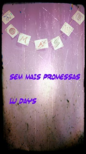 Sem mais promessas  by  Lu Days