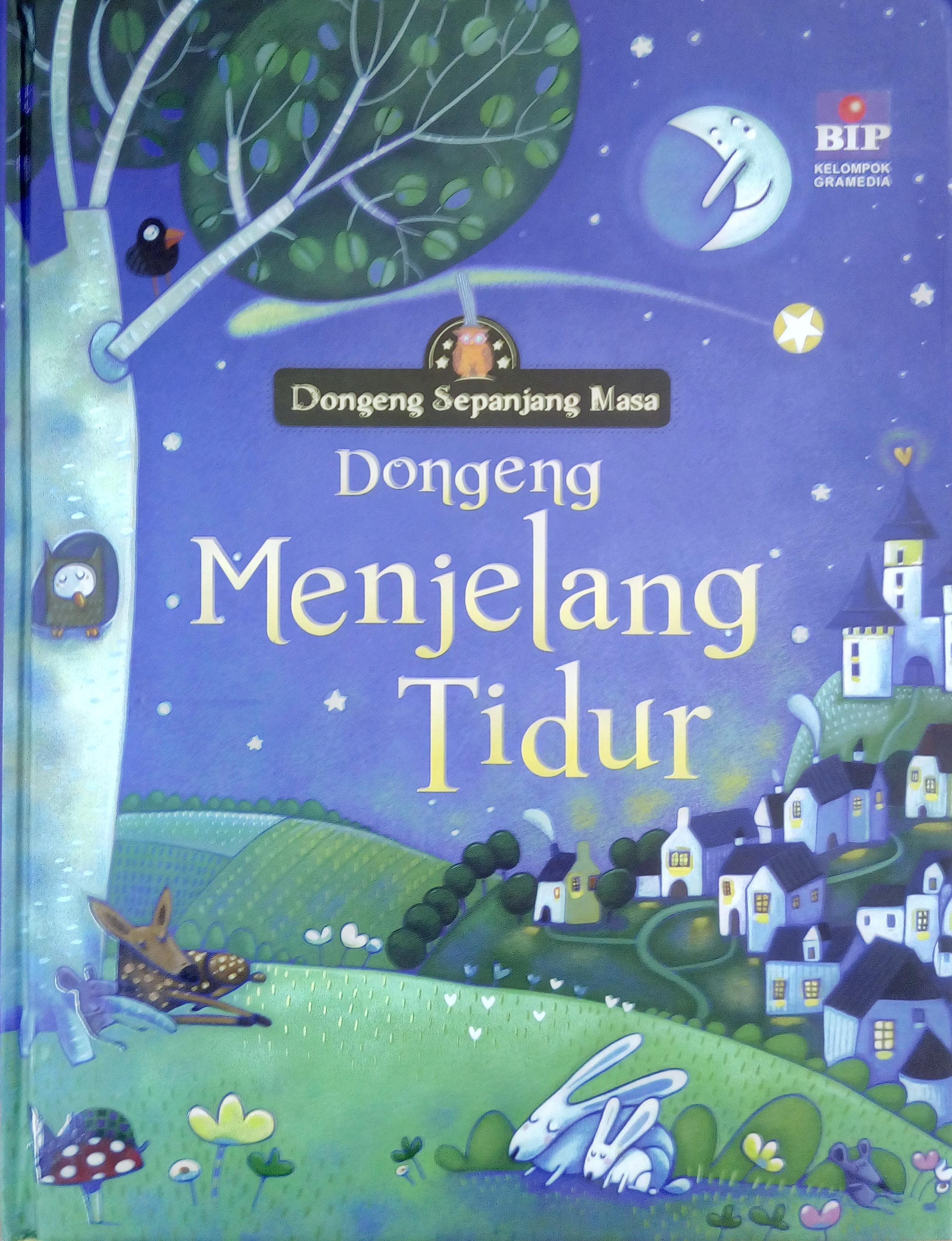 Dongeng Menjelang Tidur  by  Various
