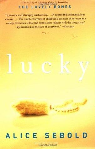 Lucky: A Memoir Alice Sebold