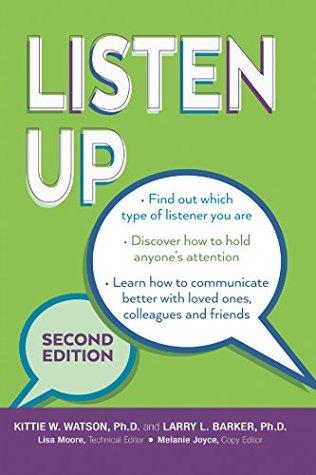 LISTEN UP SECOND EDITION KITTIE W. WATSON Ph.D.