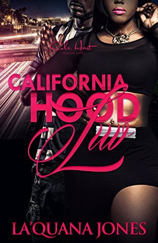 California Hood Luv  by  LaQuana Jones