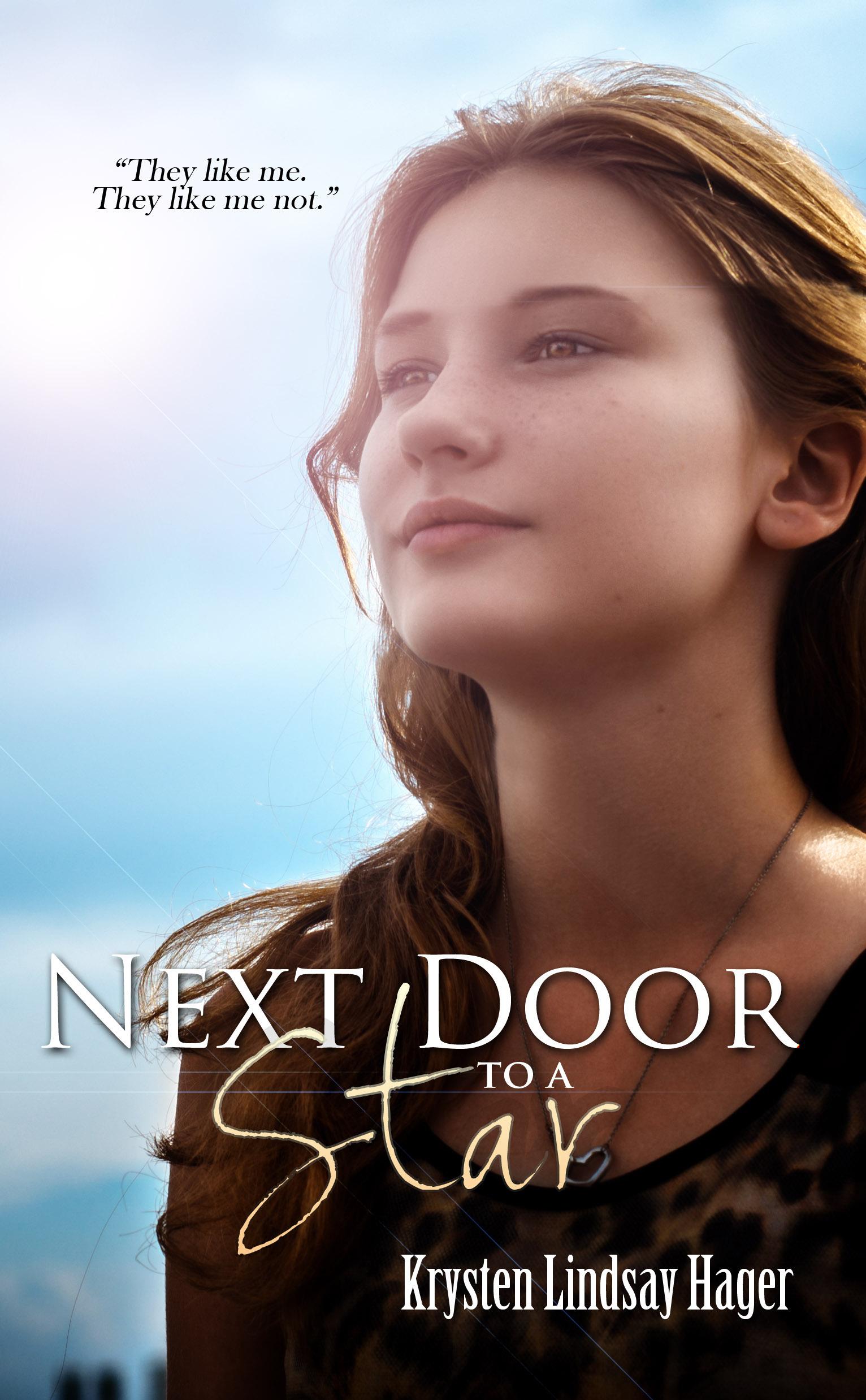 Next Door to a Star  by  Krysten Lindsay Hager