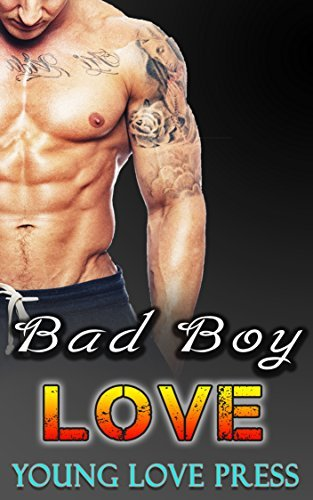 Bad Boy Love: Stepbrother Bad Boy Collection Young Love Press