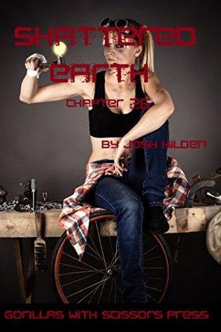 Shattered Earth Chapter 26: The Hetrans Josh Hilden
