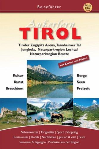 Reiseführer Tirol Ausserfern  by  B. Günther
