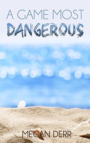 A Game Most Dangerous Megan Derr