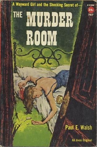 The Murder Room Paul E. Walsh